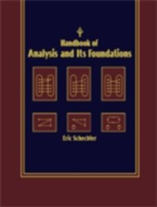 Ebook in inglese Handbook of Analysis and Its Foundations Schechter, Eric