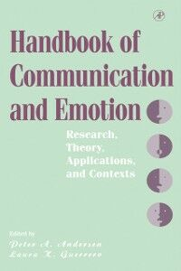 Foto Cover di Handbook of Communication and Emotion, Ebook inglese di  edito da Elsevier Science