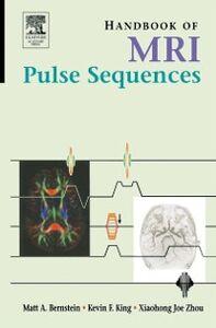 Foto Cover di Handbook of MRI Pulse Sequences, Ebook inglese di AA.VV edito da Elsevier Science