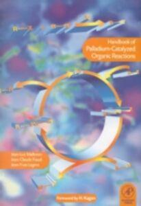 Foto Cover di Handbook of Palladium-Catalysed Organic Reactions, Ebook inglese di  edito da Elsevier Science