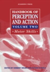 Ebook in inglese Handbook of Perception and Action -, -