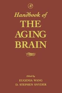 Ebook in inglese Handbook of the Aging Brain -, -