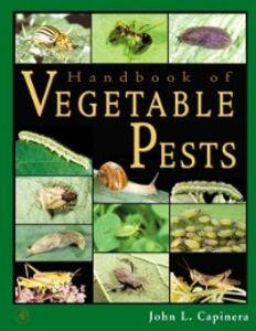 Ebook in inglese Handbook of Vegetable Pests Capinera, John