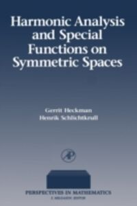 Foto Cover di Harmonic Analysis and Special Functions on Symmetric Spaces, Ebook inglese di Gerrit Heckman, edito da Elsevier Science