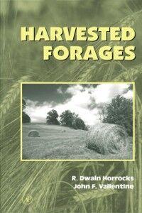 Foto Cover di Harvested Forages, Ebook inglese di Rodney Dwain Horrocks,John F. Valentine, edito da Elsevier Science
