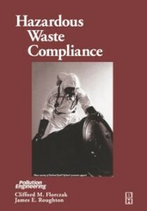 Ebook in inglese Hazardous Waste Compliance Florczak, Clifford , Roughton, James