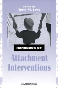 Ebook in inglese Handbook of Attachment Interventions -, -