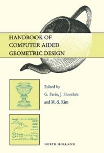 Ebook in inglese Handbook of Computer Aided Geometric Design Farin, G. , Hoschek, J. , Kim, M.-S.