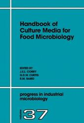Handbook of Culture Media for Food Microbiology, Second Edition