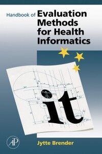 Foto Cover di Handbook of Evaluation Methods for Health Informatics, Ebook inglese di Jytte Brender McNair, edito da Elsevier Science