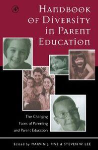 Foto Cover di Handbook of Diversity in Parent Education, Ebook inglese di  edito da Elsevier Science