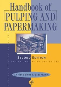 Ebook in inglese Handbook of Pulping and Papermaking Biermann, Christopher J.