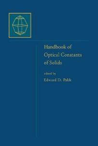 Foto Cover di Handbook of Optical Constants of Solids, Ebook inglese di Edward D. Palik, edito da Elsevier Science