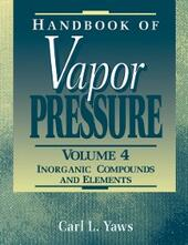 Handbook of Vapor Pressure: Volume 4: