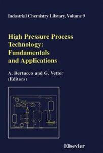 Foto Cover di High Pressure Process Technology: fundamentals and applications, Ebook inglese di A. Bertucco,G. Vetter, edito da Elsevier Science