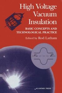 Foto Cover di High Voltage Vacuum Insulation, Ebook inglese di  edito da Elsevier Science