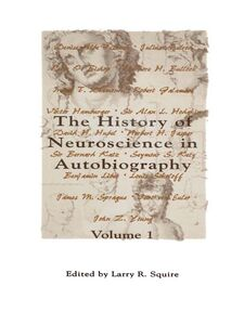 Foto Cover di The History of Neuroscience in Autobiography, Volume 1, Ebook inglese di Larry R. Squire, edito da Elsevier Science
