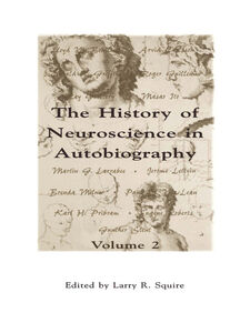 Ebook in inglese The History of Neuroscience in Autobiography, Volume 2 -, -