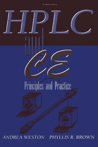 Ebook in inglese High Performance Liquid Chromatography & Capillary Electrophoresis Brown, Phyllis R. , Weston, Andrea