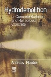 Hydrodemolition of Concrete Surfaces and Reinforced Concrete