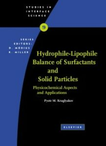 Ebook in inglese Hydrophile - Lipophile Balance of Surfactants and Solid Particles Kruglyakov, Pyotr M