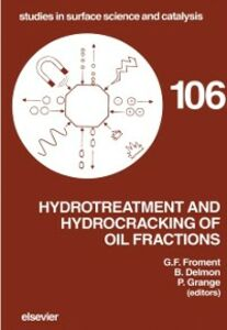 Ebook in inglese Hydrotreatment and Hydrocracking of Oil Fractions -, -