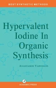 Ebook in inglese Hypervalent Iodine in Organic Synthesis Varvoglis, A.