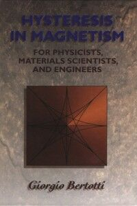 Foto Cover di Hysteresis in Magnetism, Ebook inglese di Giorgio Bertotti, edito da Elsevier Science