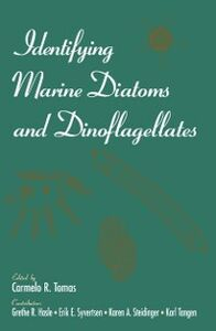 Ebook in inglese Identifying Marine Diatoms and Dinoflagellates Hasle, Grethe R. , Steidinger, Karen A. , Syvertsen, Erik E. , Tangen, Karl