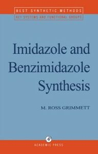 Ebook in inglese Imidazole and Benzimidazole Synthesis Grimmett, M. R.