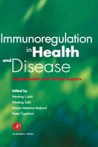 Foto Cover di Immunoregulation in Health and Disease, Ebook inglese di  edito da Elsevier Science