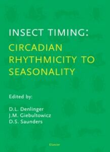 Ebook in inglese Insect Timing: Circadian Rhythmicity to Seasonality -, -