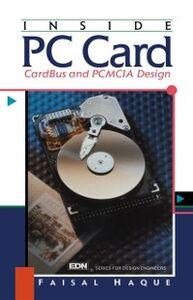 Foto Cover di Inside PC Card: CardBus and PCMCIA Design, Ebook inglese di Faisal Imdad- Haque, edito da Elsevier Science