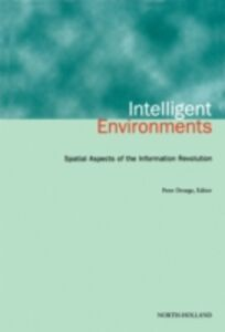 Foto Cover di Intelligent Environments, Ebook inglese di  edito da Elsevier Science
