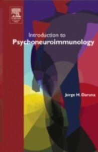 Foto Cover di Introduction to Psychoneuroimmunology, Ebook inglese di Jorge H. Daruna, edito da Elsevier Science