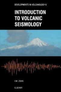 Ebook in inglese Introduction to Volcanic Seismology Zobin, Vyacheslav M
