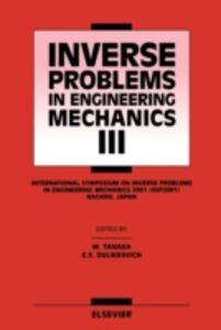 Ebook in inglese Inverse Problems in Engineering Mechanics III Dulikravich, G.S. , Tanaka, Mana