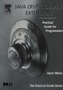 Ebook in inglese Java Cryptography Extensions Weiss, Jason R.