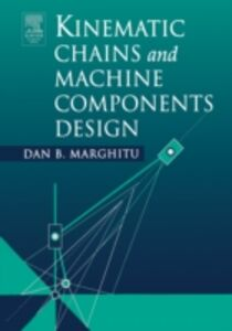 Ebook in inglese Kinematic Chains and Machine Components Design Marghitu, Dan B.