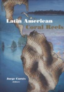 Ebook in inglese Latin American Coral Reefs -, -