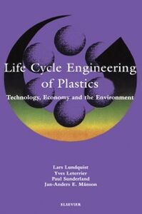 Ebook in inglese Life Cycle Engineering of Plastics: Technology, Economy and Environment -, -