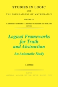 Ebook in inglese Logical Frameworks for Truth and Abstraction Cantini, A.