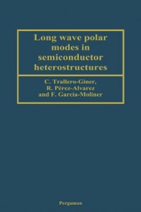 Ebook in inglese Long Wave Polar Modes in Semiconductor Heterostructures -, -