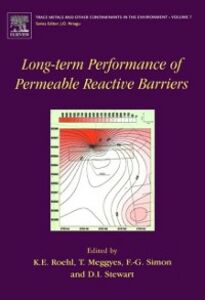 Foto Cover di Long-Term Performance of Permeable Reactive Barriers, Ebook inglese di  edito da Elsevier Science