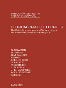 Ebook in inglese Lubrication at the Frontier Berthier, Y. , Childs, T.H.C. , Dalmaz, G. , Dowson, D.