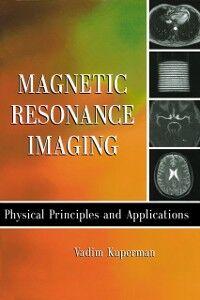Foto Cover di Magnetic Resonance Imaging, Ebook inglese di Vadim Kuperman, edito da Elsevier Science