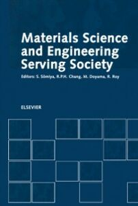 Foto Cover di Materials Science and Engineering Serving Society, Ebook inglese di  edito da Elsevier Science