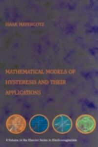 Ebook in inglese Mathematical Models of Hysteresis and their Applications Mayergoyz, Isaak D.
