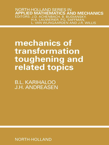 Ebook in inglese Mechanics of Transformation Toughening and Related Topics Andreasen, J.H. , Karihaloo, B.L.