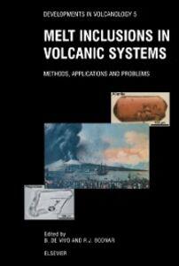 Foto Cover di Melt Inclusions in Volcanic Systems, Ebook inglese di  edito da Elsevier Science